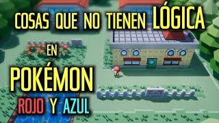 Cosas SIN SENTIDO en los juegos de POKEMON - La Lógica de Pokemon Rojo, Azul y Verde
