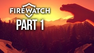 Firewatch Gameplay Walkthrough Part 1 - INTRO