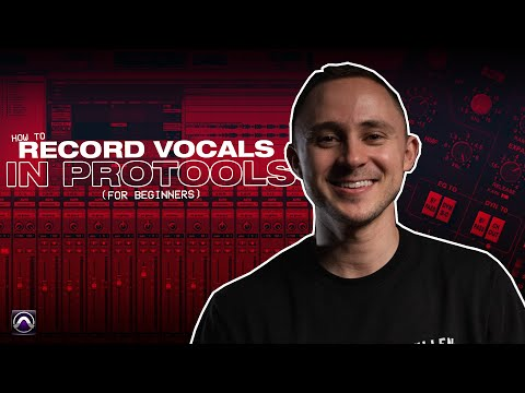 How To Record Vocals in Pro Tools (For Beginners)!