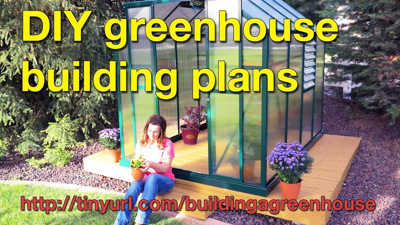 building backyard greenhouse plans diy youtube