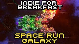 Indie for Breakfast - Space Run Galaxy