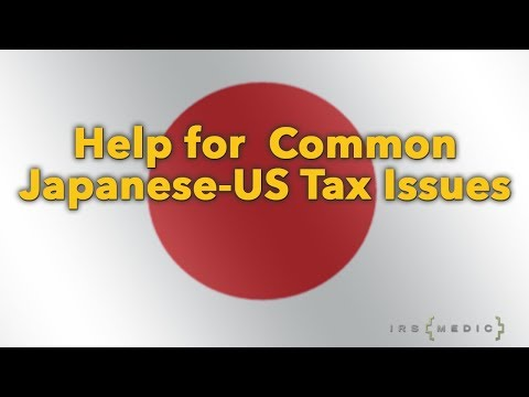 Common IRS tax issues of US-Japanese filers and Expats