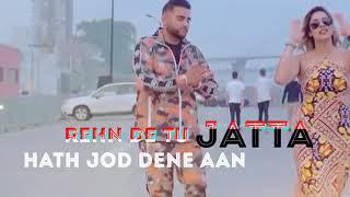 Rehn de tu jatta hath jod dene aan Karan Aujla Don360P