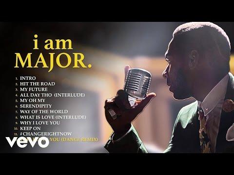 MAJOR. - Why I Love You (Dance Remix) (Audio)
