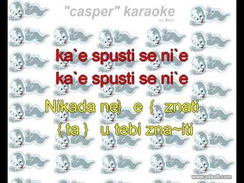 187 - nikada neces znati ** CASPER KARAOKE **