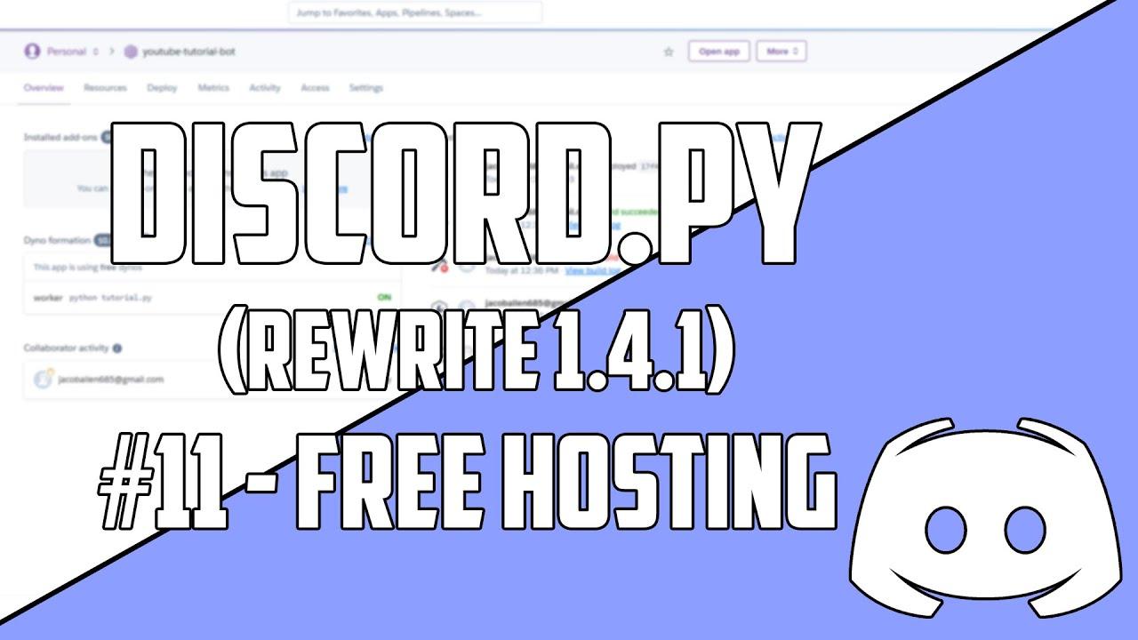 Python: Make a Discord bot (#11 - FREE Heroku Hosting ...
