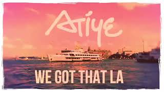 Atiye - We Got That La - Video Klip Teaser