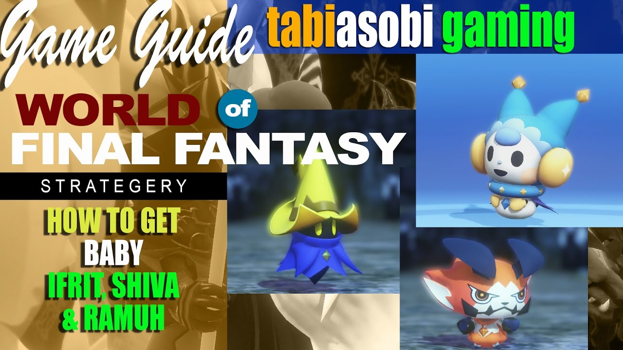 World of Final Fantasy Mirage locations, how to catch | Technobubble