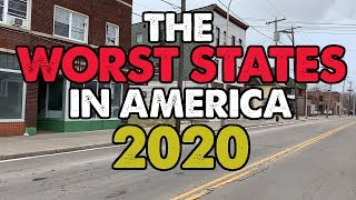 The 10 WORST STATES in AMERICA for 2020