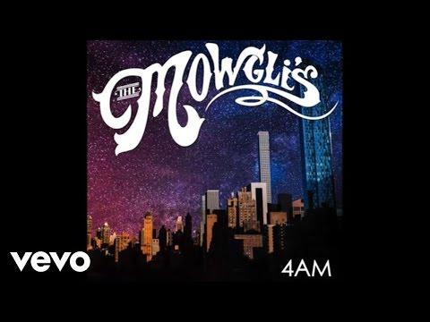 The Mowgli's - 4AM Mp3