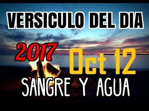 Versiculo del Dia- 2017- Jueves 12 Octubre -Sangre y Agua