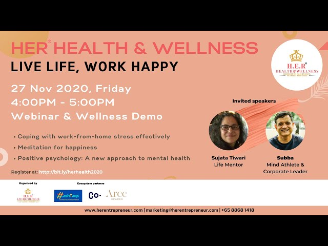 HER® Health & Wellness 27 November 2020: Live Life, Work Happy