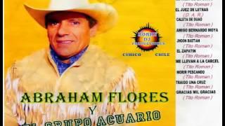 Abraham Flores Ft. Grupo Acuario De Curico - El Tren De Las 5