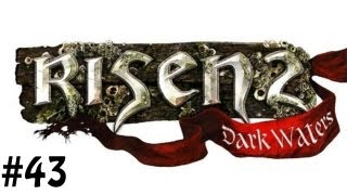 Risen 2: Dark Waters - Gameplay Walkthrough - Part 43 (PC) [HD] (w/Commentary)