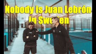 NOBODY IS JUAN LEBRÓN IN SWEDEN - VLOG22