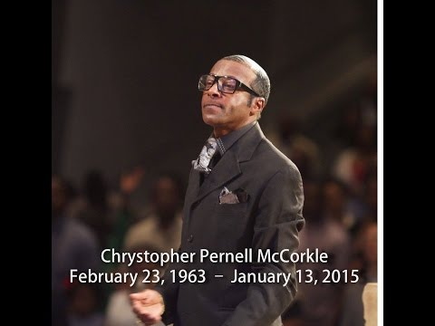 HOMEGOING AND CELEBRATION OF LIFE OF CHRYS P. MCCORKLE