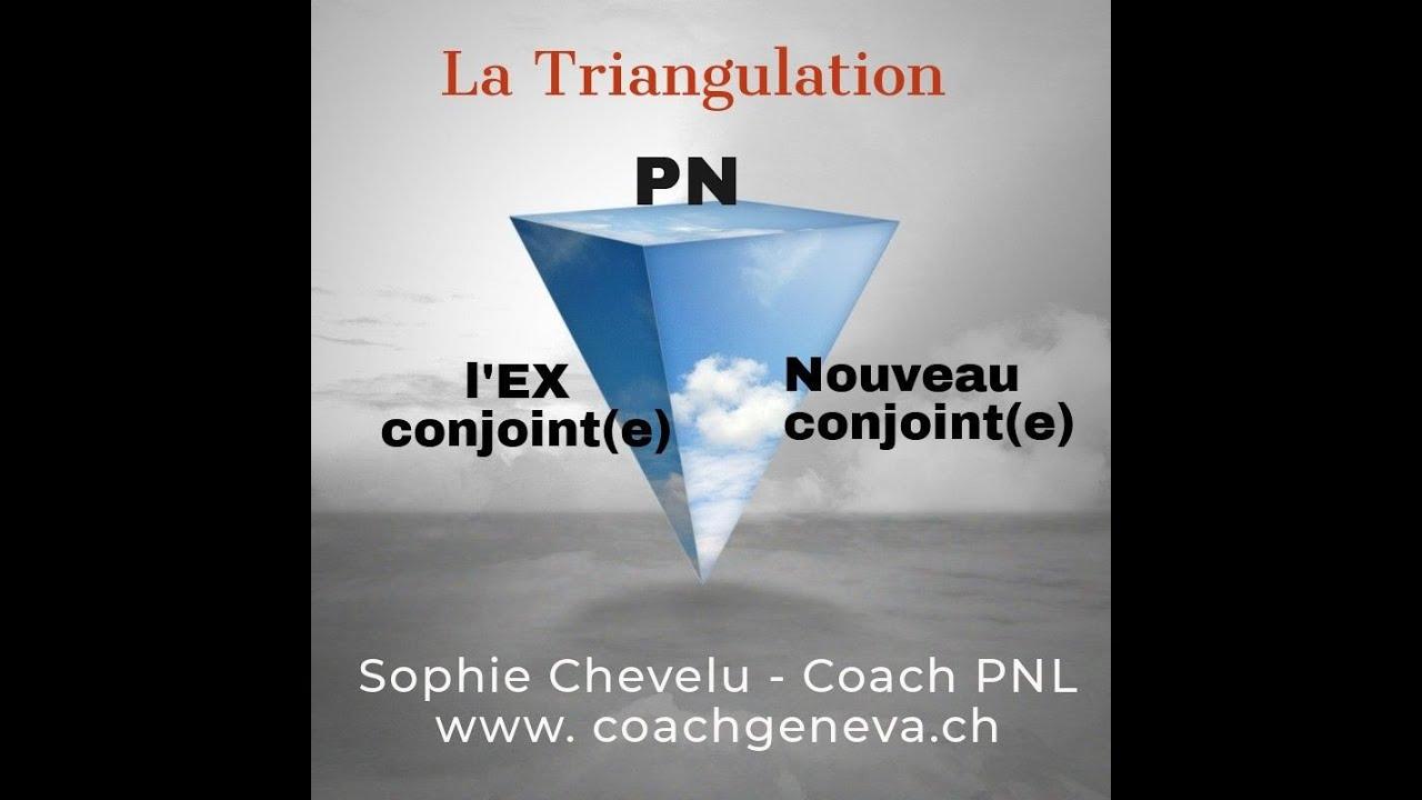 Vidéo : La tRiangulation, PN, Ex du PN et Nouveau conjoint