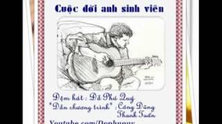 Cuộc đời anh sinh viên (Guitar) - Đỗ Phú Quý