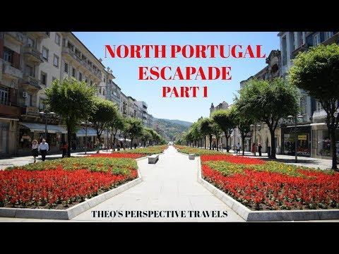 15.NORTH PORTUGAL ESCAPADE PART 1