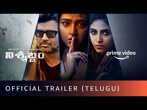 Nishabdham - Official Trailer (Telugu)