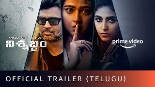 Nishabdham Official Trailer (Telugu) | R Madhavan, Anushka Shetty | Amazon Original Movie | Oct 2