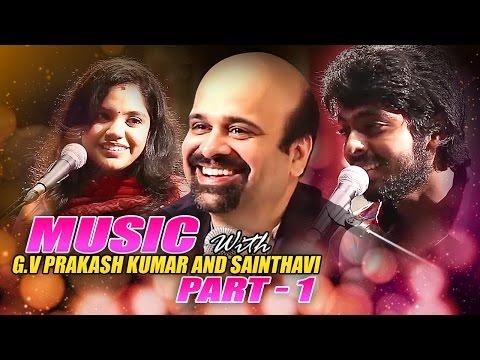 Music with GV Prakash and Saindhavi | Part 1 | Anil Srinivasan | Musical Video | Anil Talkies