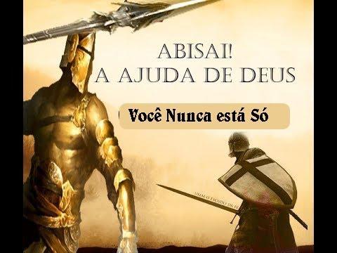 Abisai! A Ajuda de Deus - Pr. Luiz Carlos Oliveira