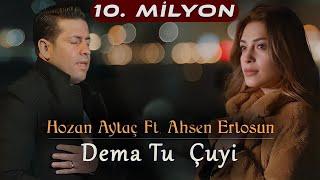Hozan Aytaç  Ahsen Ertosun-DEMA TU ÇUY-Nû Yeni New 2021