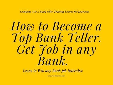 How To Become Bank Teller I Bank Teller Training Course- Bank Teller Interview Tips I Cashier Job