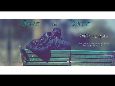 SAVE THE DATE - TULIKA + SATYAM -  BANGALORE