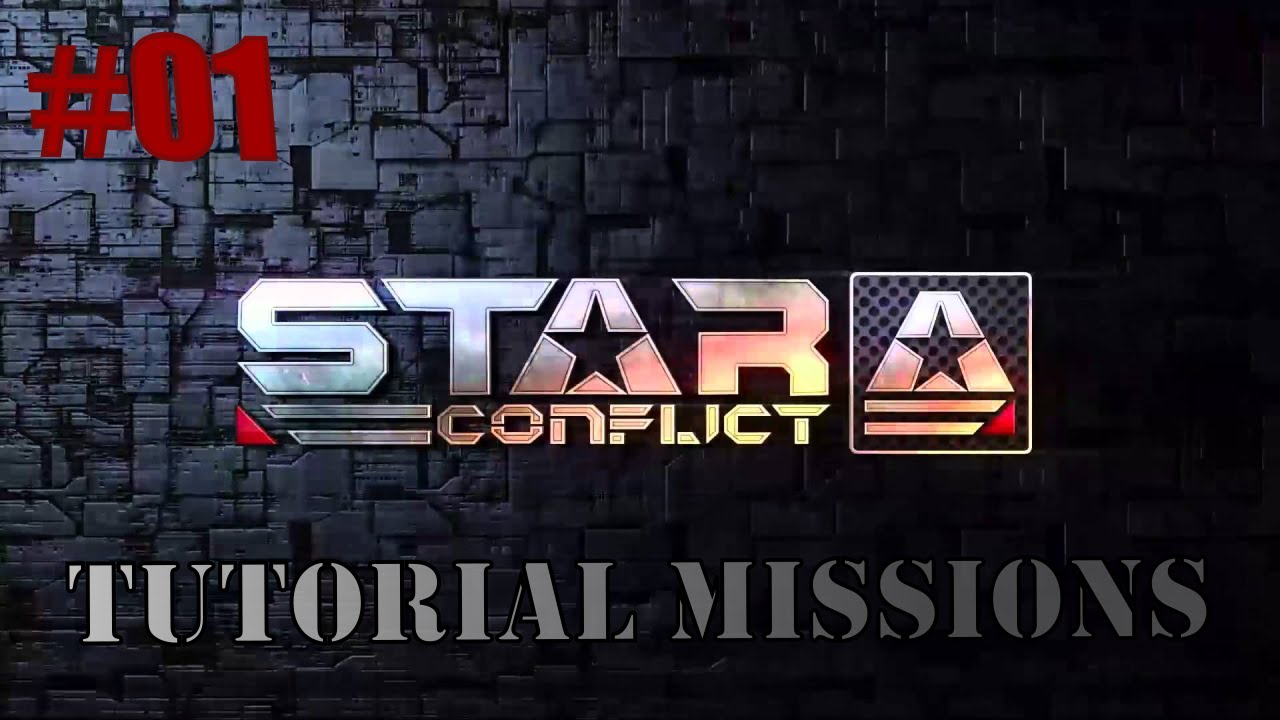 Download Star Conflict #Tutorial Missions