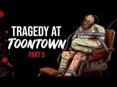 Tragedy At Toontown Part 5 - Creepypasta