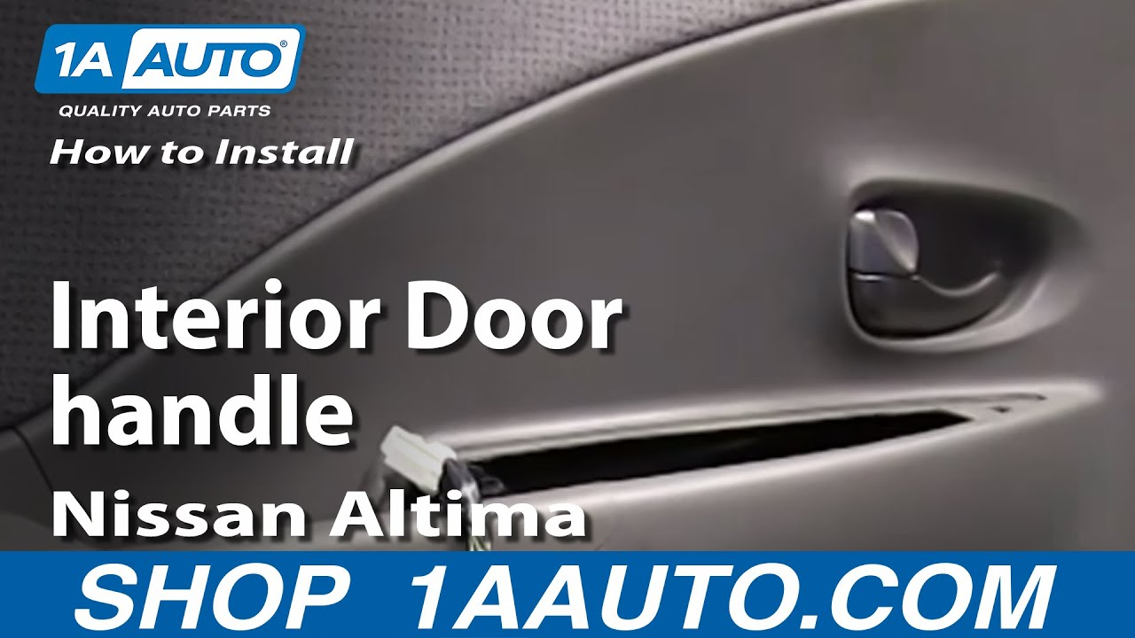 how to install replace fix broken interior door handle 2002 05 nissan altima youtube. Black Bedroom Furniture Sets. Home Design Ideas
