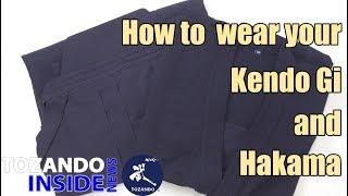 How to wear your Kendo Gi and Hakama - Tozando Up-Close #7