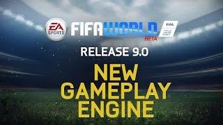 FIFA WORLD - New Gameplay Engine Trailer