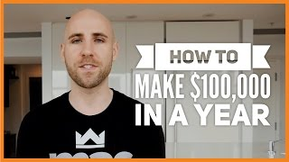 How To Make $100,000 In A Year