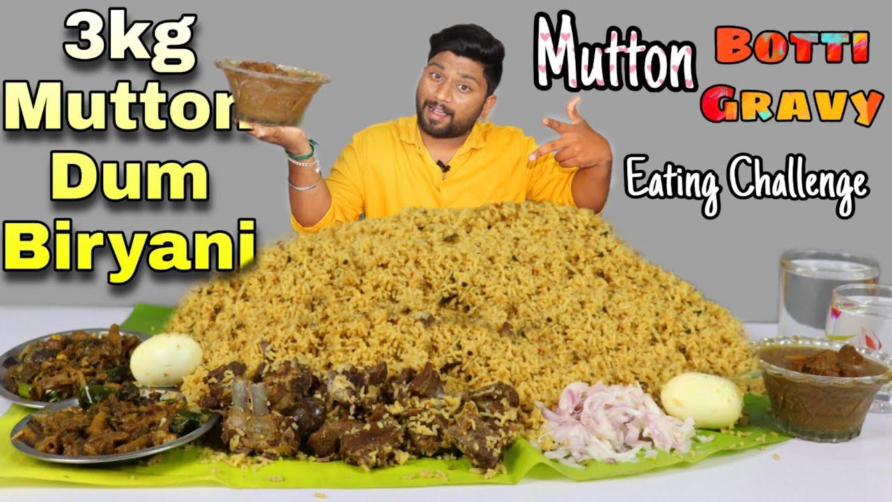 3 KG MUTTON DUM BIRYANI EATING CHALLENGE | WITH MUTTON BOTTI & GRAVY | EATING CHALLENGE BOYS