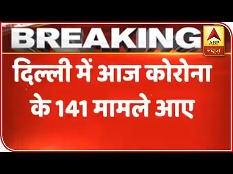 Delhi: 141 New