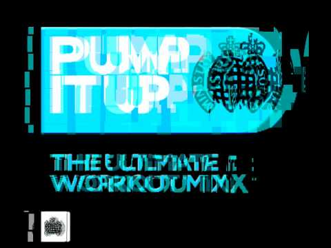 Pump it up - The Ultimate Workout Mix! (Ministry of Sound UK) OUT NOW!!
