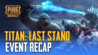 PUBG MOBILE | Titans: Last Stand Recap