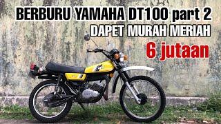 Download yamaha DT 100 berburu yamaha DT100 part 2 l dapet yamaha dt 100 murah cuma 6 jutaan