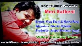 Meri Satheni Full Song | Brand New Uttarakhandi Song Vijay Bharti, Meena Rana