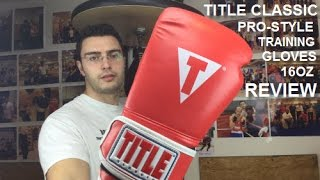 Title Classic Pro Style Boxing Gloves review by ratethisgear