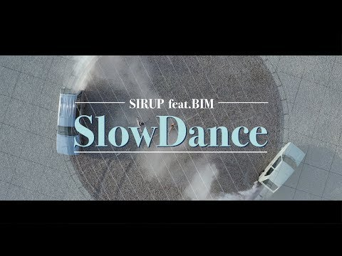 SIRUP - Slow Dance feat. BIM (Official Music Video)