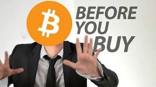 So You Wanna Buy Bitcoin . . .