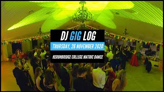 DJ GIG LOG: #013​ HERONBRIDGE COLLEGE MATRIC DANCE 2020