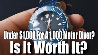 Under $1k For A 1,000 Meter Diver?  Is It Worth It??