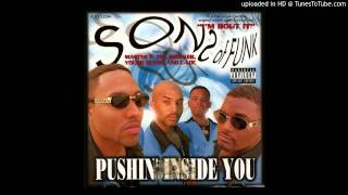 Sons Of Funk - Pushin Inside You Screwed & Chopped