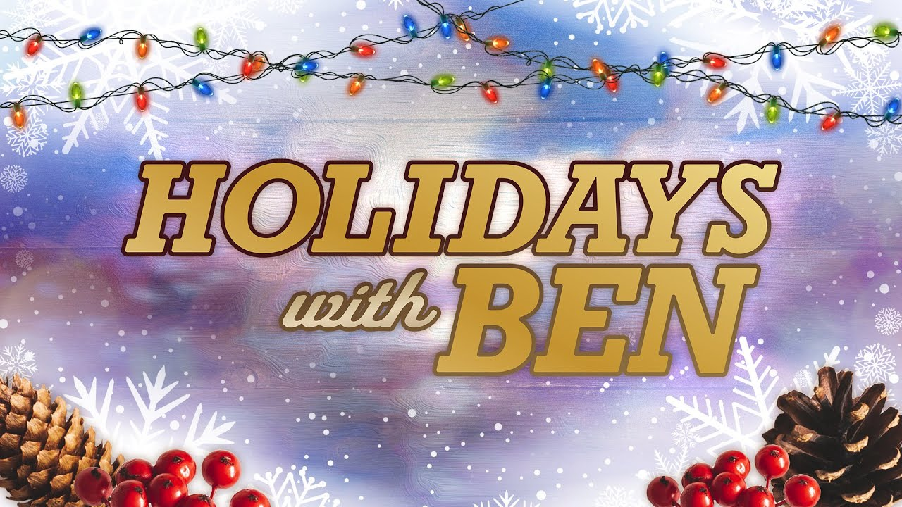Holidays with Ben: Stay safe as we turn our hopes to 2021