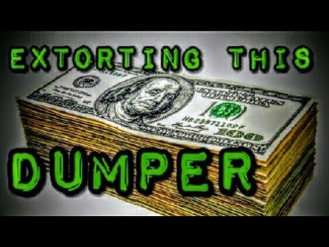 Extorting This Dumper- No Dumping In Detroit